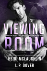 Viewing Room (Society X, #2) by L.P. Dover, Heidi McLaughlin