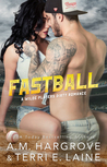 Fastball by Terri E. Laine