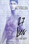 27 Lies: Luke's story (The Truth About Love) by M.J. Fields